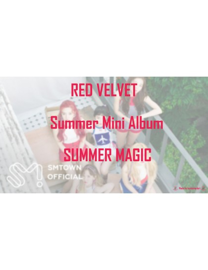 Red Velvet - Summer Mini Albüm (Summer Magic) 2018